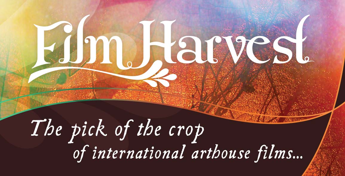 International arthouse films presented by Film Harvest